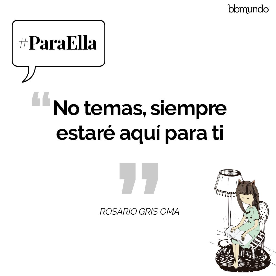 #ParaElla Día Internacional de la Mujer en frases
