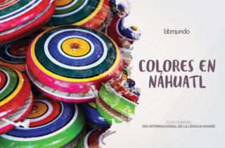 Los colores en náhuatl