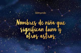 Nombres de niña que significan luna