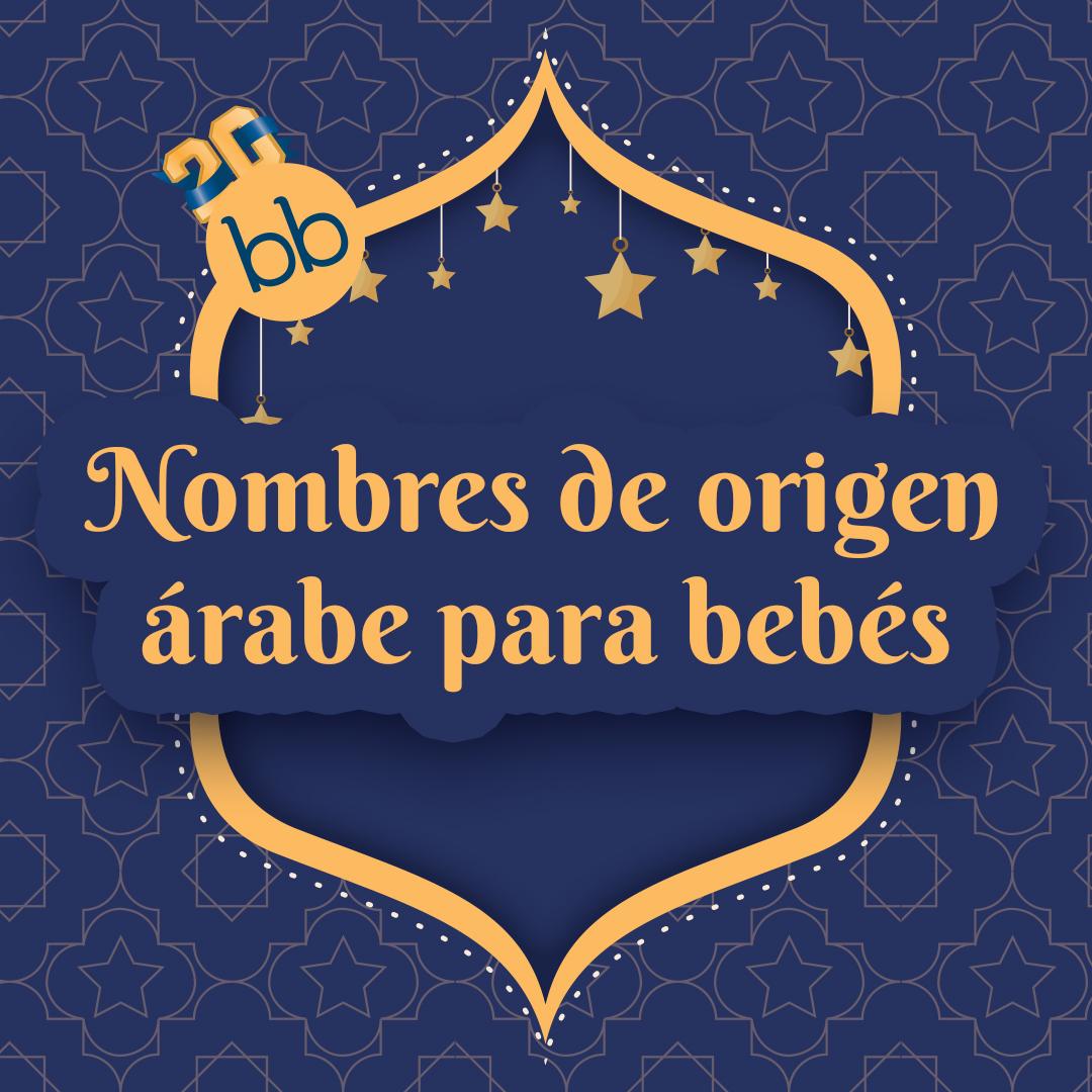Nombres de origen árabe para bebés